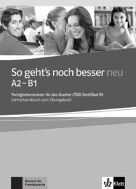 So geht's noch besser neu A2-B1 Lerarenboek bij het Übungsbuch