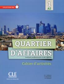 Quartier daffaires 1 - Niveau A2 - Cahier dactivités
