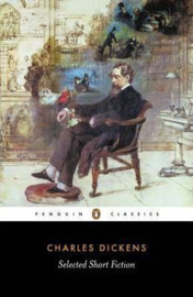 Selected Short Fiction (Charles Dickens)