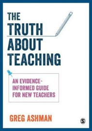 Truth about Teaching: An evidence-informed guide for new teachers