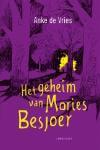 Het geheim van Mories Besjoer (Anke de Vries)