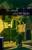 Oxford Bookworms Library Level 4: Dr Jekyll And Mr Hyde