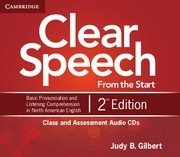 Clear Speech from the Start Second edition Class and Assessment Audio CDs (4)
