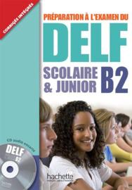 Préparation à l'examen du DELF scolaire & junior B2