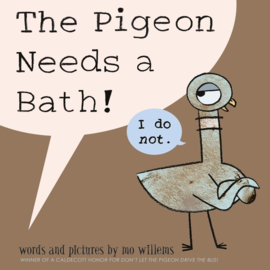 The Pigeon Needs A Bath (Mo Willems)