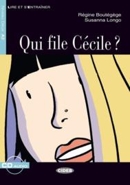 Qui file Cécile ?