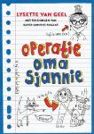 Operatie: oma Sjannie (Lysette van Geel)