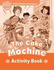 Oxford Read And Imagine Beginner: The Cake Machine Activity Book