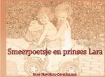 Smeerpoetsje en prinses Lara (Roos Mavrikou-Zevenhuizen)