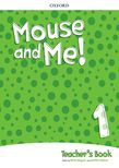 Mouse And Me! Level 1 Teacher's Book Pack