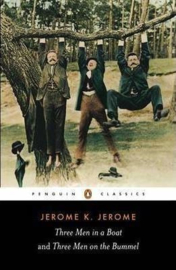 Three Men In A Boat And Three Men On The Bummel (Jerome K. Jerome)