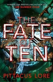 The Fate Of Ten (Pittacus Lore)