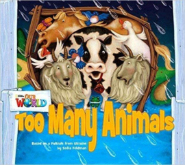 Our World 1 Too Many Animals Big Book