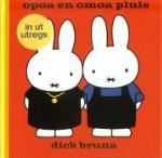 opoa en omoa pluis in ut Utregs (Dick Bruna) (Hardback)