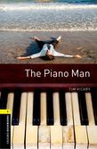 Oxford Bookworms Library Level 1: The Piano Man