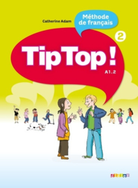Méthode de francais TipTop ! - Tome 2, A1.2