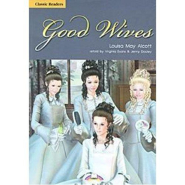 Good Wives Classic Reader Level 5