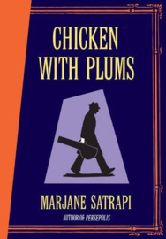Chicken With Plums (Marjane Satrapi)