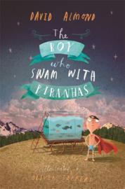 The Boy Who Swam With Piranhas (David Almond, Oliver Jeffers)