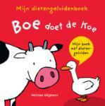 Mijn dierengeluidenboek: Boe doet de koe (Thorsten Saleina) (Hardback)