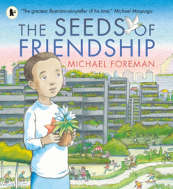 The Seeds Of Friendship (Michael Foreman)