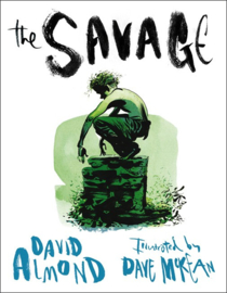 The Savage (David Almond, Dave McKean)