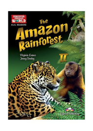 The Amazon Rainforest 2  (discover Our Amazing World) Reader With Cross-platform Application
