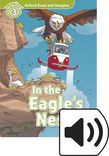 Oxford Read And Imagine Level 3 In The Eagle's Nest Audio Pack