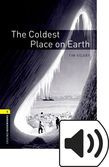 Oxford Bookworms Library Stage 1 The Coldest Place On Earth Audio