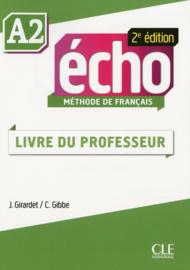 Echo - Niveau A2 - Guide pédagogique - 2ème édition