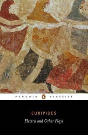 Electra And Other Plays (Euripides)