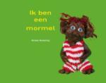 Ik ben een Mormel (Marieke Nijmanting)