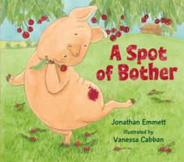 A Spot Of Bother (Jonathan Emmett, Vanessa Cabban)