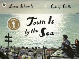 Town Is By The Sea (Joanne Schwartz, Sydney Smith)