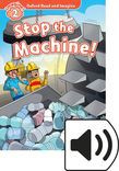 Oxford Read And Imagine Level 2 Stop The Machine! Audio