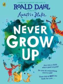 Never Grow Up (Hardback)