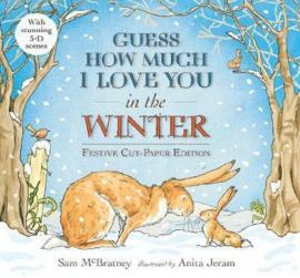 Guess How Much I Love You In The Winter Festive Cut-paper Edition (Sam McBratney, Anita Jeram)