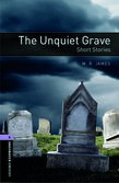 Oxford Bookworms Library Level 4: The Unquiet Grave - Short Stories