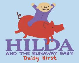 Hilda And The Runaway Baby (Daisy Hirst)