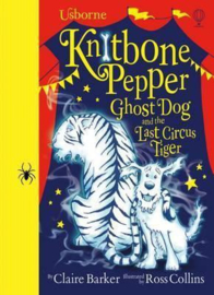 Knitbone Pepper Ghost Dog and the Last Circus Tiger HB