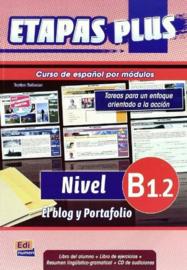Etapas Plus B1.2. El blog y portafolio - Libro del alumno/Ejercicios + CD