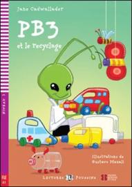 PB3 Et Le Recyclage + Downloadable Multimedia