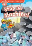 Oxford Read And Imagine Level 2: Stop The Machine!