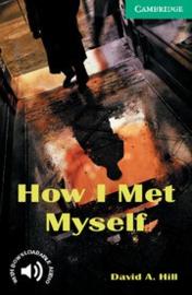 How I Met Myself: Paperback
