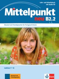 Mittelpunkt neu B2.2 Lehr- und Arbeitsbuch, Lektion 7-12 + Audio-CD zum Arbeitsbuch