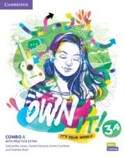Own it! Level 3 Combo A Student's Book and Workbook with Practice Extra
