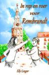 In rep en roer voor Rembrandt (Elly Linger) (Paperback / softback)