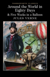 Around the World in 80 Days / Five Weeks in a Balloon (Verne, J.)