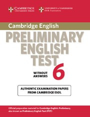 Cambridge Preliminary English Test 6 Student's Book without answers