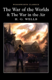 The War of the Worlds & The War in the Air (Wells, H. G.)